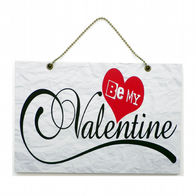 Handmade Wooden ' Be My Valentine ' Home Sign 469
