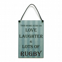This Home Runs On Love Laughter & Rugby Gift Handmade Wooden Home Sign 459