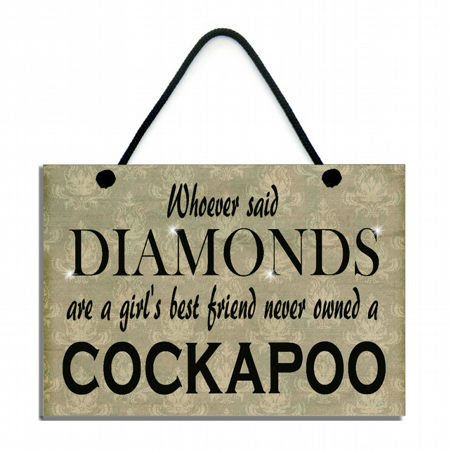 Whoever Said Diamonds Are A Girl's Best Friend Never Owned A Cocapoo 540