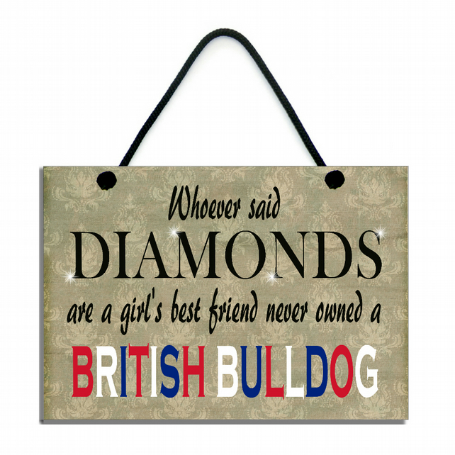 Whoever Said Diamonds Are A Girl's Best Friend Never Owned A British Bulldog 541