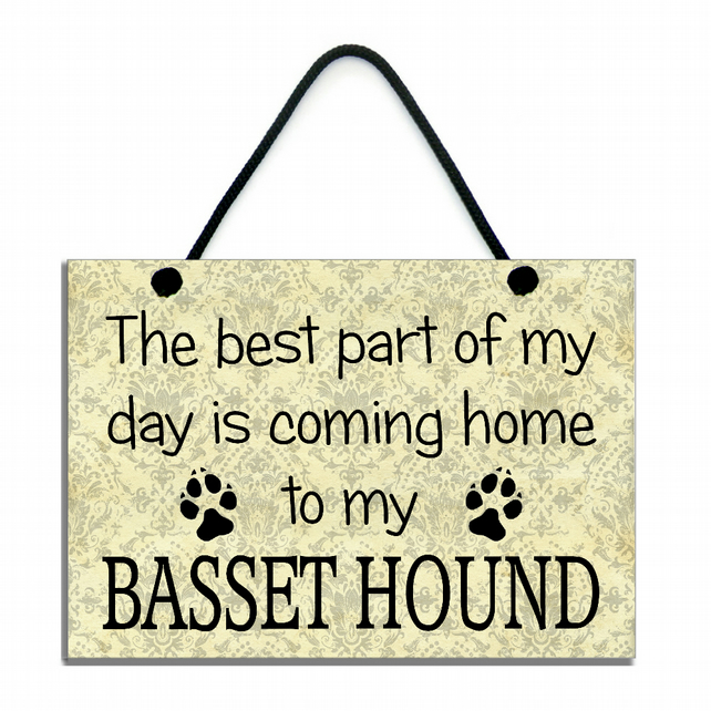 The Best Part Of My Day Is Coming Home To My Basset Hound Handmade Home Sign 534
