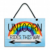 Unicorn Rides This Way Fun Gift Handmade Wooden Home Sign 609