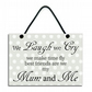 We Laugh We Cry Best Friends Are We My Mum and Me Handmade Home Sign 600