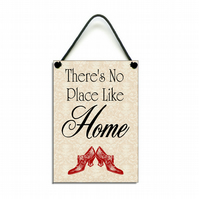 Classic There's No Place Like Home Quote Hanging Sign 033