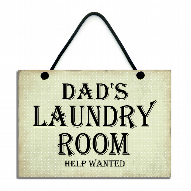 Dad's Laundry Room Help Wanted Fun Gift Handmade Wooden Home Sign 627