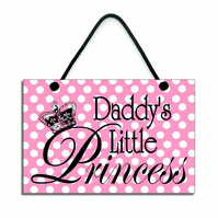Handmade Wooden ' Daddy's Little Princess ' Hanging Sign 150
