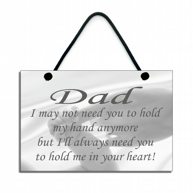 Father's Day Gift 'Dad Hold Me In Your Heart' Handmade Home Sign Plaque 524