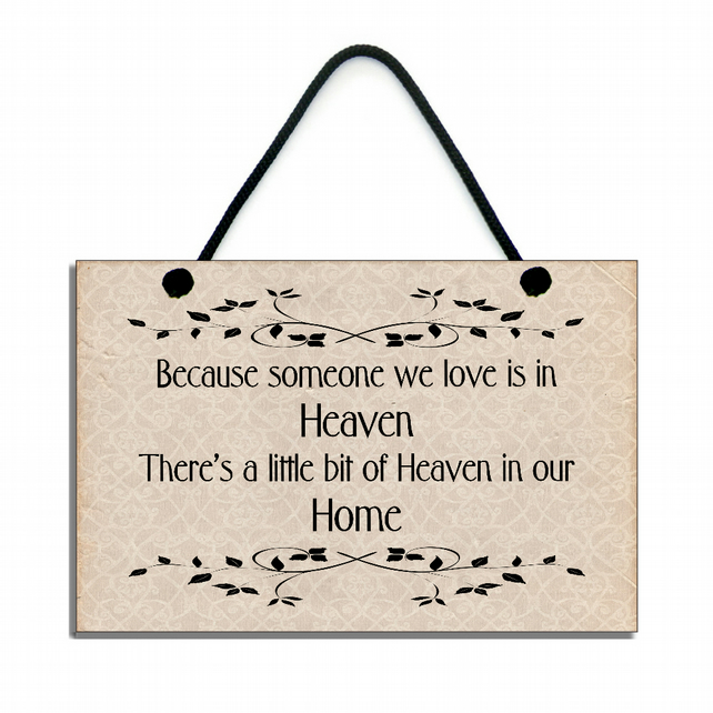 Handmade ' Because Someone We love Is In Heaven ' Inspirational Quote Plaque 138