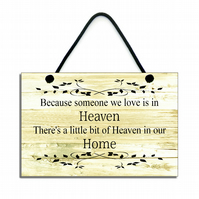 Because Someone We love Is In Heaven Inspirational Quote Plaque 137
