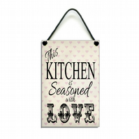 Handmade Wooden ' This Kitchen Is Seasoned With Love ' Sign 154