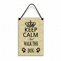 Handmade Wooden ' Keep Calm and Walk The Dog ' Home Sign 343