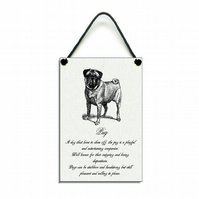 Handmade Wooden ' Pug Temperament ' Hanging Sign 184