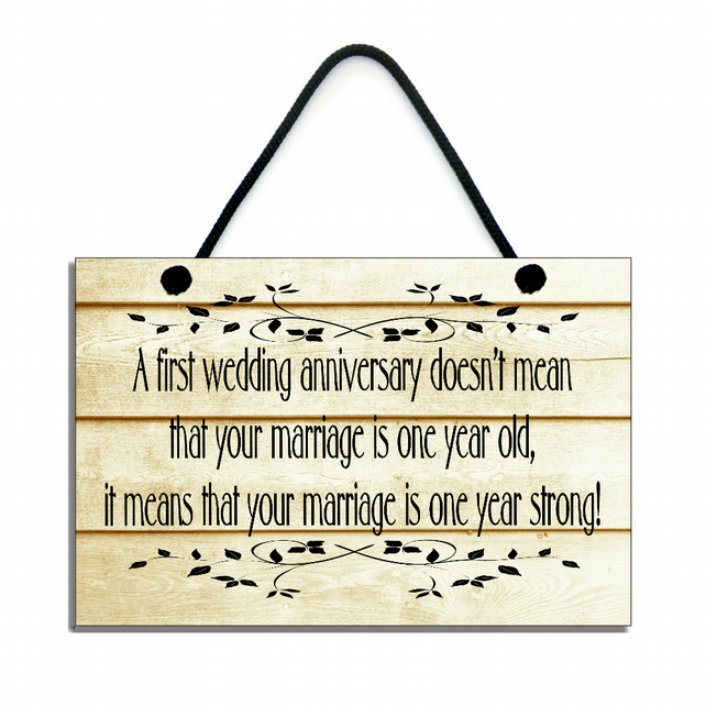 Wooden ' A first Wedding Anniversary ' Hanging Sign Plaque 141