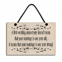 Wooden ' A first Wedding Anniversary ' Hanging Sign Plaque 142