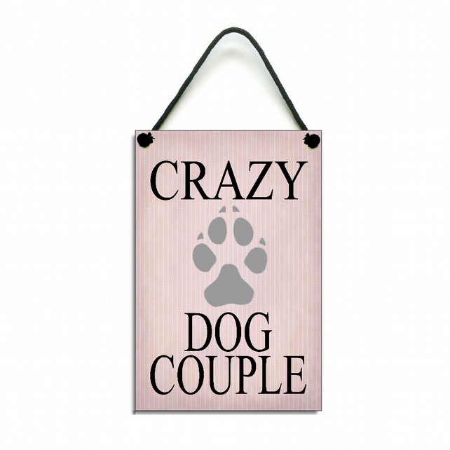 Handmade Wooden ' Crazy Dog Couple ' Home Sign Plaque 415
