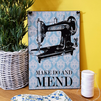 Make Do and Mend Craft Sewing Room Sign Handmade Sewing Plaque 056