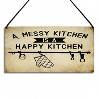 Kitchen Sign A Messy Kitchen Is A Happy Kitchen Quote Hanging Wall Plaque GA077