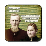 Funny Retro Coaster Never Go To Bed Angry C021