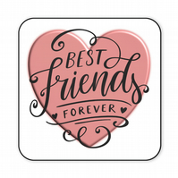 Best Friends Forever Gift Wooden Coaster CO26