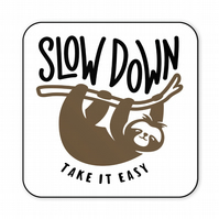 Funny Wooden Drinks Coaster Slow Down Take It Easy CO29