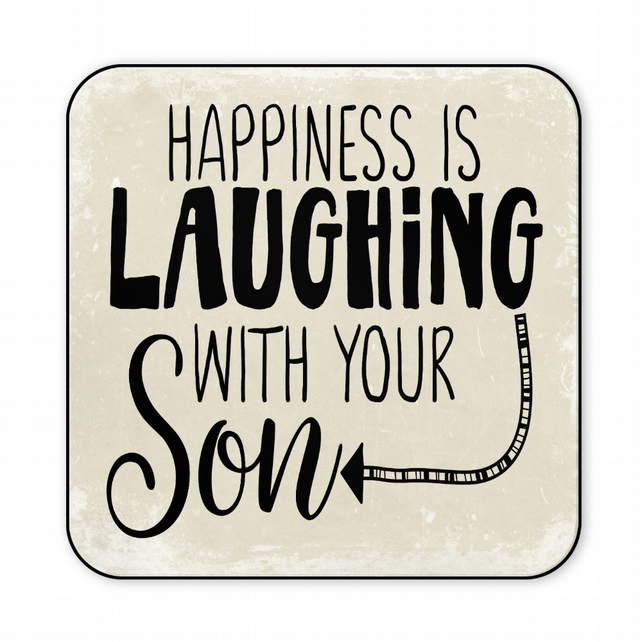 Gift for Son Happiness is Laughing with Your Son Wooden Coaster C038