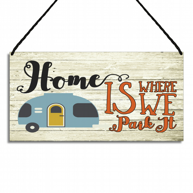 Caravan Sign Home Is Where We Park It Metal Wall Plaque Home Gift GA008