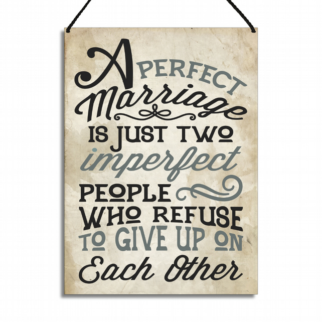 Anniversary Plaque A Perfect Marriage Is Just Two Imperfect People GA012