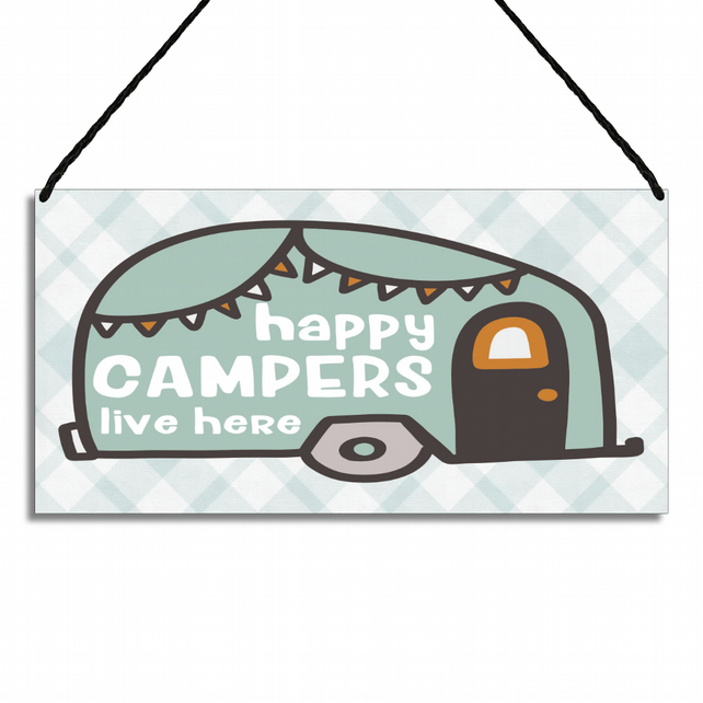 Caravan Sign Funny Plaque Happy Campers Live Here GA009