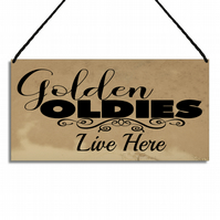 Funny Couples Gift Golden Oldies Live Here Metal Plaque Hanging Home Sign GA049
