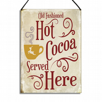 Christmas Sign Old Fashioned Hot Coco Served Here Kitchen Plaque GA083