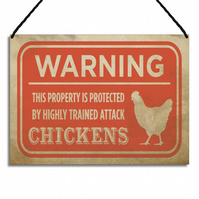 Funny Chicken Sign Warning This Property Is Protected By Attack Chickens GA105