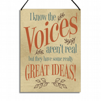 Funny Plaque I Know The Voices Aren't Real Metal Home Sign Friend GA119