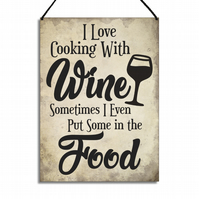 Funny Kitchen Sign I Love Cooking With Wine Lovers Gift Metal Plaque GA123