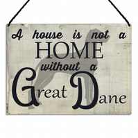 Great Dane Plaque A House Is Not a Home Without a Great Dane Sign GA127
