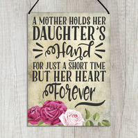 Daughter Gift A Mother Holds Her Daughter's Hand but Her Heart Forever GA132