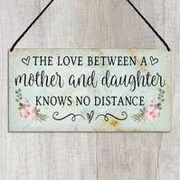 The Love Between a Mother and Daughter Knows No Distance Plaque GA134