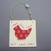 May your hen lay many eggs plaque