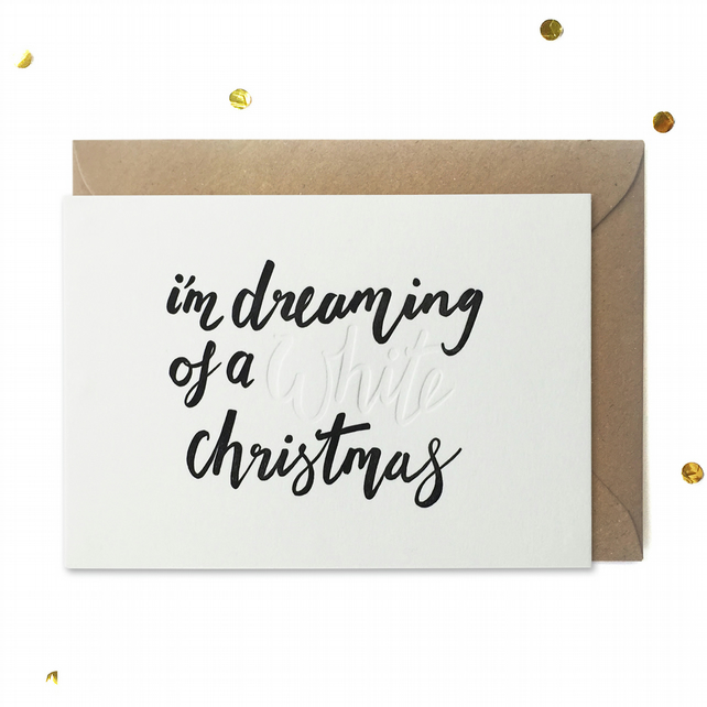 Letterpress Christmas Card: I'm Dreaming of a White Christmas