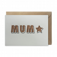 Mother's day card, letterpress, handmade - MUM star - FREE UK DELIVERY