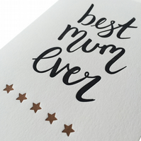 Mother's day card, letterpress, handmade - Best mum ever - FREE UK DELIVERY