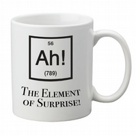 Ah! The Element of Surprise, Mug