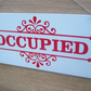 Occupied - Vacant double sided sign. Ideal for bathroom doors.