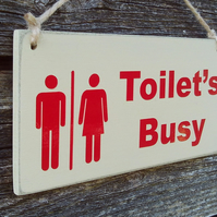 Toilet's Busy - Toilets Free double sided toilet door sign.