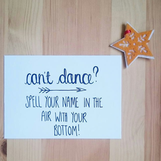Can't Dance card by Rachel Seymour Design