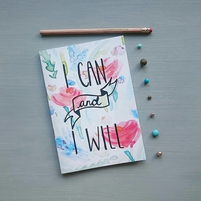 I Can and I Will Notebook