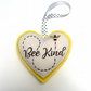 Bee Kind Heart Felt Hanging Decoration - Handmade in Cornwall