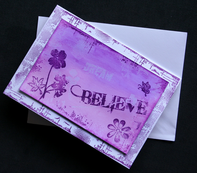 Believe - Handcrafted (blank) Card - dr16-0014