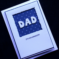 Awesome Dad - Handcrafted Fathers Day Card - dr17-0017