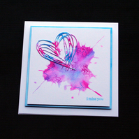 I MIss You Blot Heart - Handcrafted Card - dr17-0026