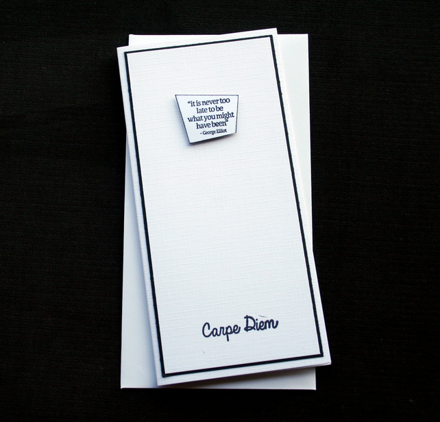 Carpe Diem - Handcrafted Good Luck or Motivational Card - dr17-0063